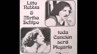Litto Nebbia & Mirtha Defilpo - Diré mi nombre
