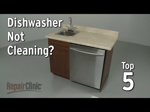 Top 5 Reasons Dishwasher is Not Cleaning?