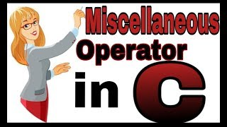 Miscellaneous Operator in C language in Hindi || Computer science learning portal ||C in Hindipart17