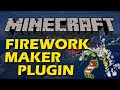 How to easily create custom fireworks in Minecraft with Firework Maker Plugin