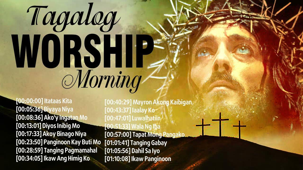 Beautiful Morning Tagalog Worship Music For Prayer Best Tagalog