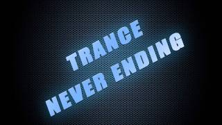 Trance Never Ending 006(Trouse and Progressive Parts)
