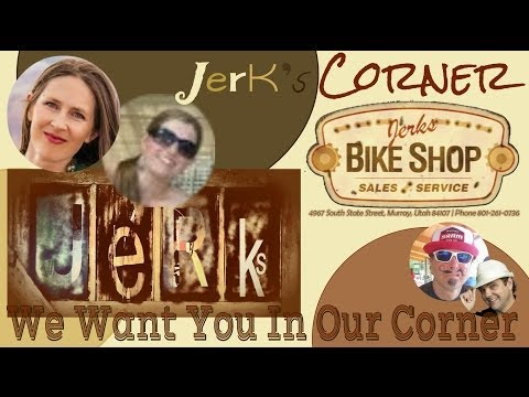 Learn and Laugh Live Wasatch Front YouTube Bike Show: Jerks Corner, The Private Back Stage Pass