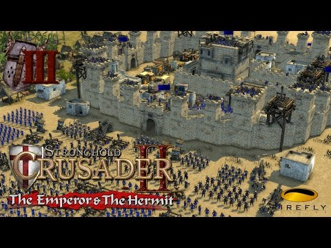 Stronghold Crusader II - The Emperor and The Hermit  #3 - en español