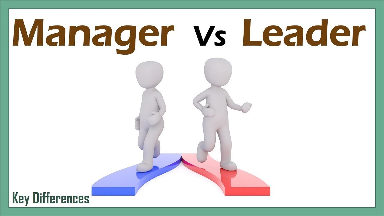 Difference Between Leader and Manager (with Example