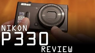 Nikon Coolpix P330 hands-on