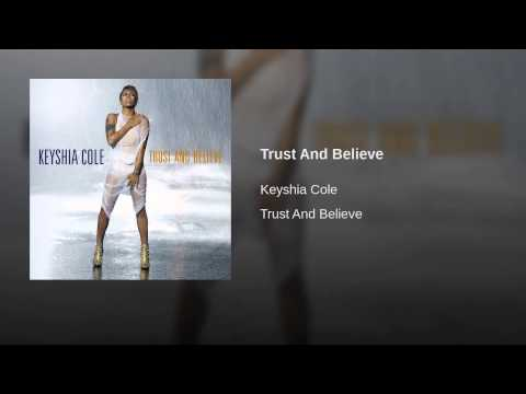 Trust And Believe