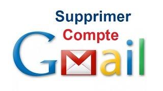 Comment supprimer un compte Gmail (Supprimer une adresse Gmail)