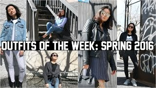 OUTFITS OF THE WEEK (OOTW) SPRING 2016!