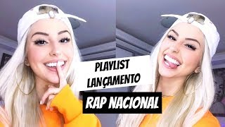PLAYLIST DE RAP NACIONAL 4