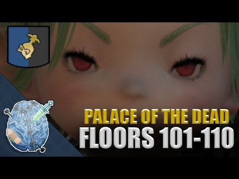 Final Fantasy XIV: Palace of the Dead (Floors 101-110)