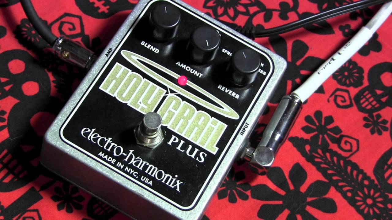 Electro Harmonix HOLY GRAIL PLUS reverb guitar effects pedal demo