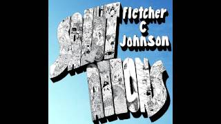 Fletcher C. Johnson - Send Me Your Love