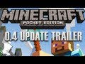 Minecraft — Pocket Edition 0.4.0 Update!
