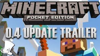 Minecraft — Pocket Edition 0.4.0 Update!