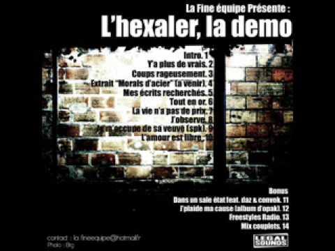 Youtube: L'hexaler Daz Convok – Dans un sale état