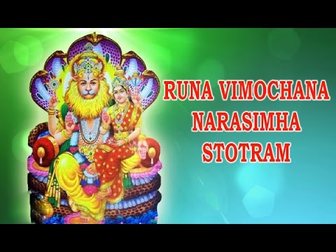 Shree Lakshmi Narasimha Runa Vimochana Stotram | Most Powerful Mantra