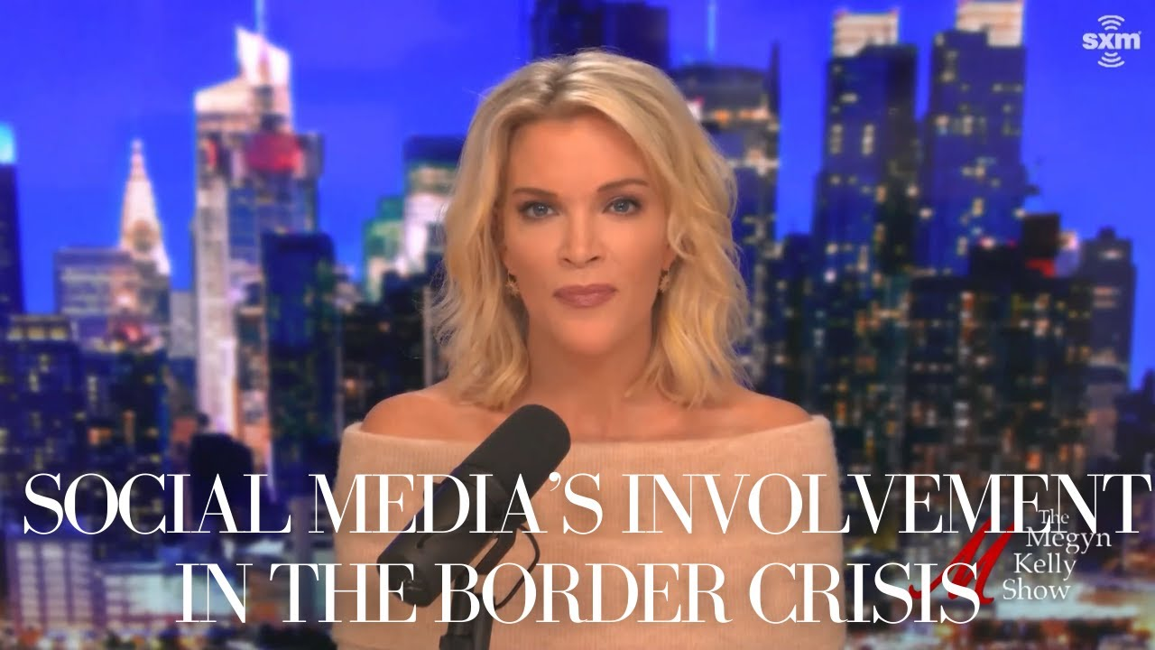 Social Media's Involvement in the Border Crisis, with Brandon Darby | The Megyn Kelly Show