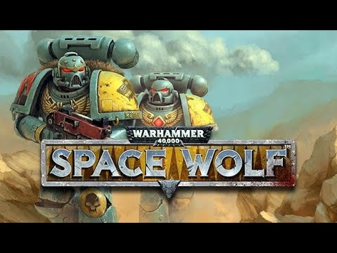 Warhammer 40000 Space Wolf Gameplay |