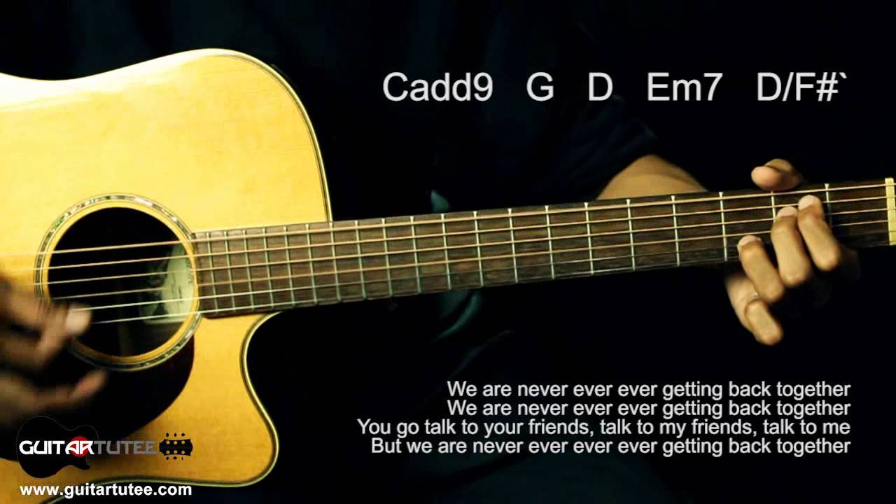 Taylor swift we are never ever getting back together guitar taylor swift we are never ever getting back together guitar tutee chords with lyrics youtube hexwebz Gallery
