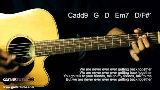 Taylor Swift - We Are Never Ever Getting Back Together - Guitar Tutee Chords (with lyrics)
