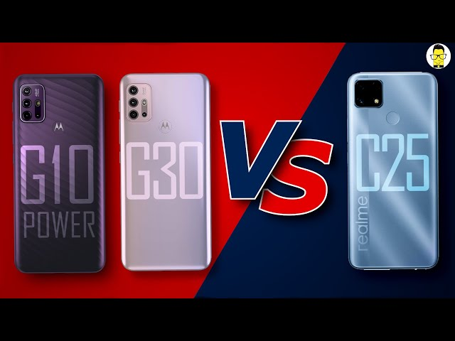 Moto G30, Moto G10 Power vs. Realme C25 🔥 🔥🔥 Which One Should You Buy? 🤔