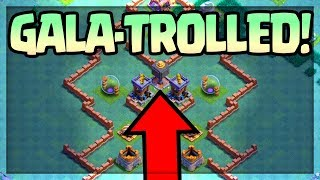 TROLLED! Beat the 'IMPOSSIBLE' Gala-Troll Base in Clash of Clans for CASH!