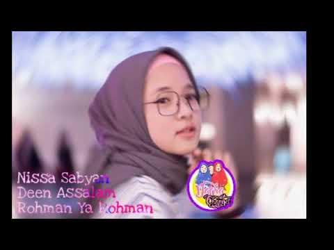 Nissa Sabyan Deen Assalam dan Rohman Ya Rohman