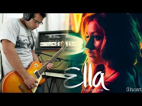 Ella Henderson - Ghost   Electric guitar cover (instrumental)
