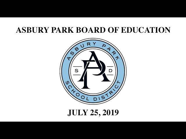 Asbury Park Board of Education - July 25, 2019