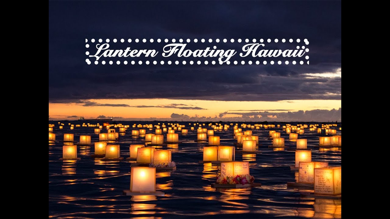 memorial day hawaii lantern floating 2015 youtube