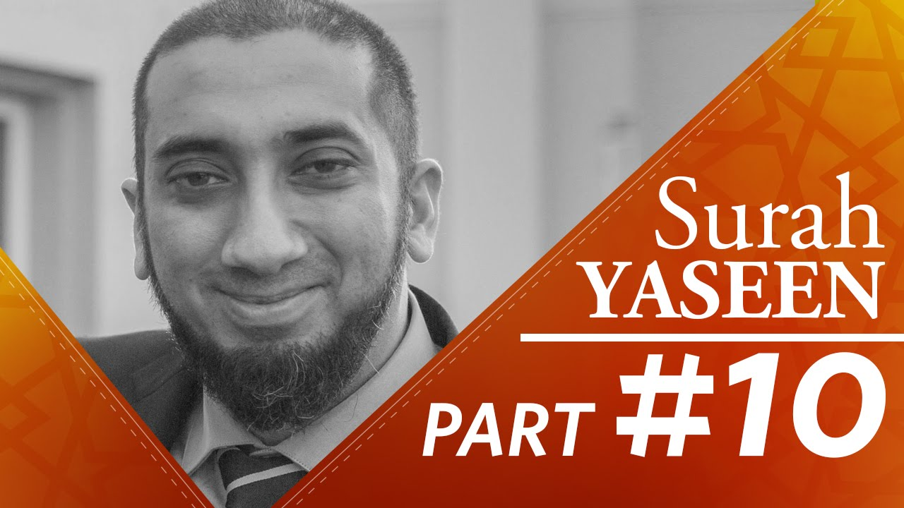 People Who Refuse to Think (Surah Yaseen) - Part 10