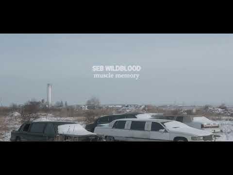 Seb Wildblood - Muscle Memory