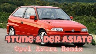 4tune & Der Asiate ✖️Opel Astra RMX ✖️Prod. by Sebastian Mitchell