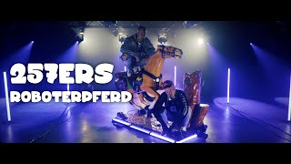 257ers - Roboterpferd prod. by Barsky (Official Video)