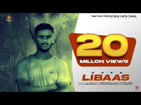 Libaas | Kaka (Official Song) | | New Punjabi Songs 2020 | Latest  Punjabi Songs 2020 |