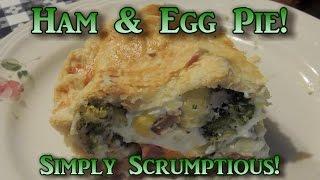 Ham & Egg Pie!!