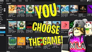 🔴ROBLOX ANYGAME! | YOUR CHOICE! | ROBLOX LIVE