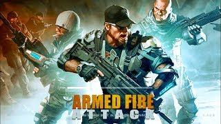 Armed Fire Attack