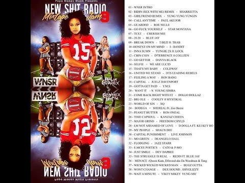 WNSR NEW SHIT RADIO MIXTAPE # 9