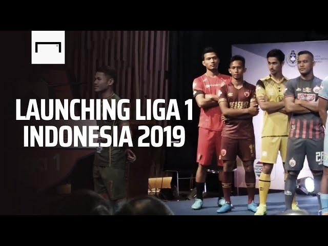 Launching Liga 1 Indonesia 2019