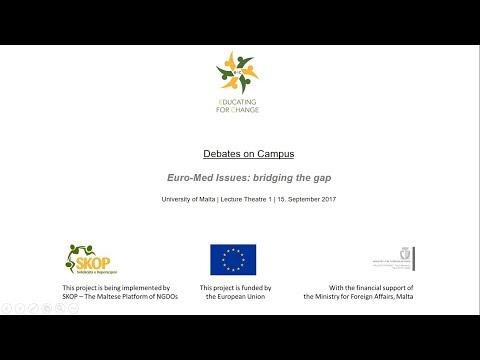 Debate: Euro-Med Issues: bridging the gap