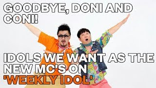 Idols We Want As The New MC's On 'Weekly Idol'