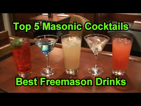 Top 5 Masonic Cocktails Best Freemason Secret Drinks