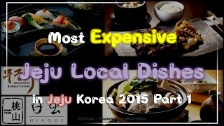 Most Expensive Local Dishes In Jeju Korea 2015