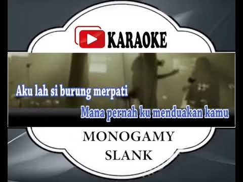 Lagu Karaoke SLANK - MONOGAMI (POP INDONESIA)   Official Karaoke Musik Video