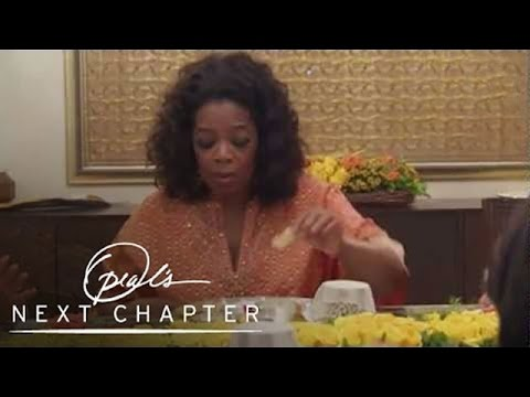 Oprah's First Traditional Indian Meal | Oprah's Next Chapter | Oprah Winfrey Network