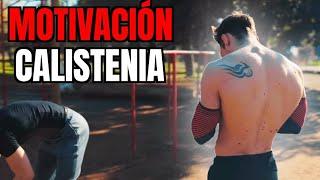 CALISTENIA ¡NO RENDIRSE JAMÁS! - Motivación SW