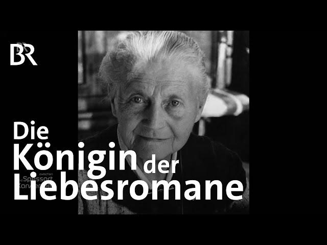 Hedwig Courths-Mahler: Die Schriftstellerin vom Tegernsee   Zwischen Spessart und Karwendel   BR