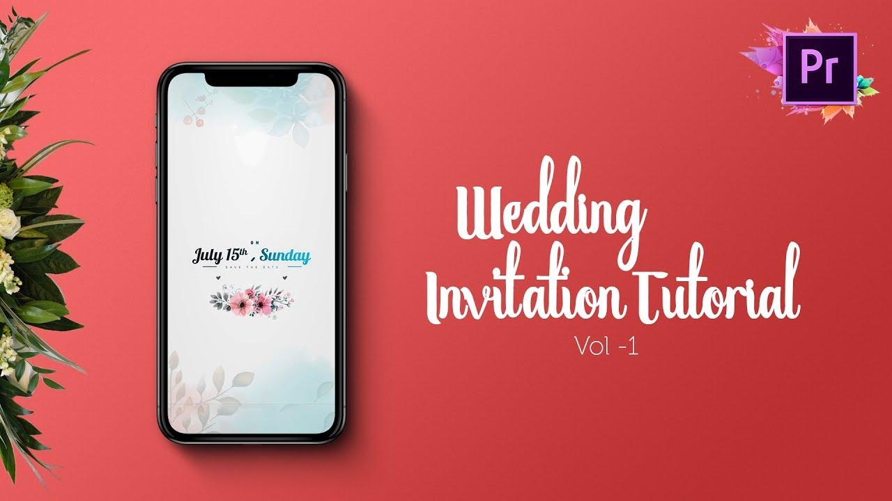 Create a Wedding Invitation Video | Save The Date | Premiere Pro CC ...